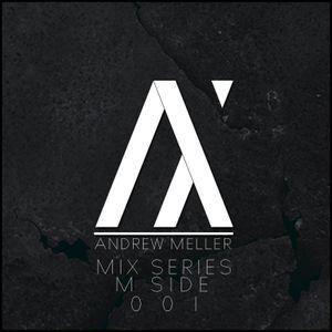 Andrew Meller - MIX SERIES (M SIDE 001)
