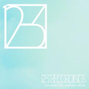 12-3 Mixshow 026 - Orphans STHLM