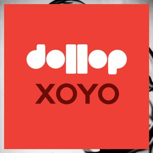 dollop at XOYO. Mix by Foe