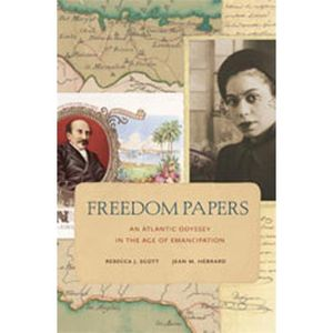 Freedom Papers with Rebecca Scott, Ph.D.