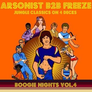 Arsonist & Freeze- Boogie Nights Vol.4