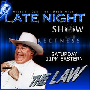 Late Night Incorrectness Show - THE LAW