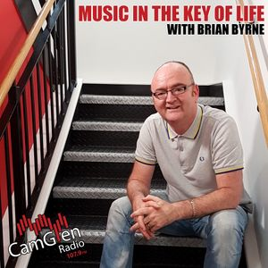 Music in the Key of Life w/Brian Byrne, 28 Jul 2017