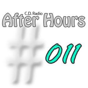 C.D. Radio After Hours 011