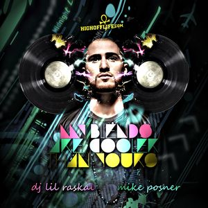 Mike Posner & DJ Lil Raskal - My Blends Are Cooler Than Yours