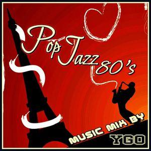 DJ YGO - Pop Jazz 80's