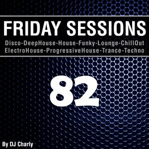 Friday Sessions 82 - Soulful House