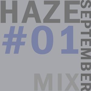 HAZE September Mix