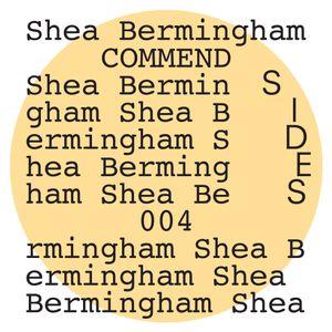 SIDES004: Shea Bermingham