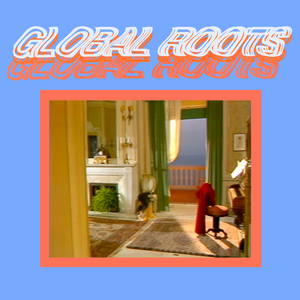 Global Roots #9