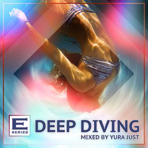 YURA JUST - ES Deep Diving