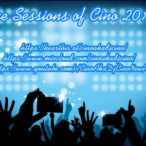 The Sessions of Cino Part 2 June 2017