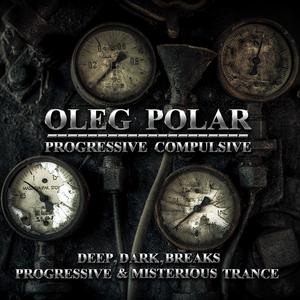 Oleg Polar - Progressive Compulsive 036 (Breaks Exposition)