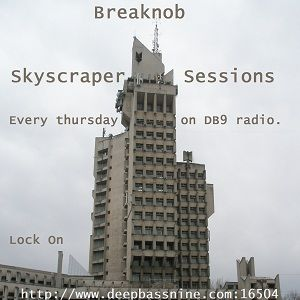 Breaknob - Skyscraper Sessions 30.12.2010 (DB9 Radio live set)