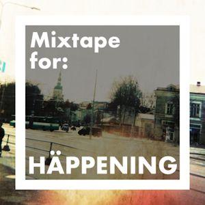 Mixtape for: HÄPPENING