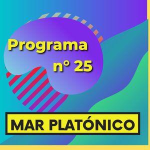 MAR PLATONICO - Programa 25