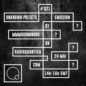 Unknown Presets by MMMOOONNNOOO #21 (24/05/2017) SPECIAL: Portuguese free/improv scene