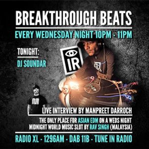 DJ Soundar interview by Manpreet Darroch - Breakthrough Beats RadioXL