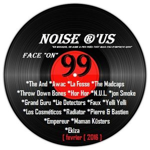"Noise r'us #99 ""face on"" (Fevrier 2016) Baionan Bar Fest # 8"
