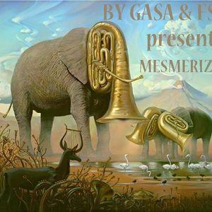 Mesmerism - Mixed by Gasa, FSC