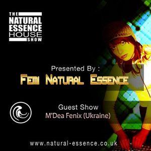 The Natural Essence House Show Episode 141 – M'Dea Fenix