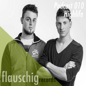 Flauschig Records Podcast 010: Highlife