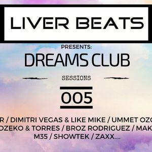 Dreams Club Sessions 005