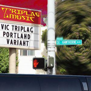 Vic Triplag - Portland Variant