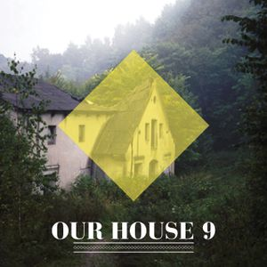 Our House Podcast Episode 9