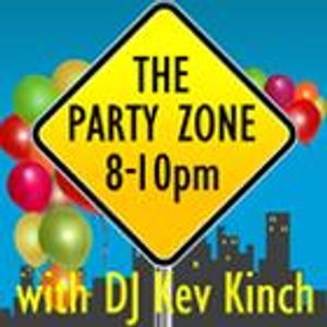 THE SATURDAY NIGHT PARTYZONE WITH KEV KINCH 2HR SHOW MAY 16TH 2015