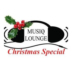 The Musiq Lounge #261 | Christmas Special