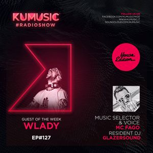 Kumusic Radioshow Ep.127 - Guest of the week: Wlady