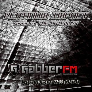 The Antemyst - Platinum Impact 22 (Gabber.FM) 06-09-2012