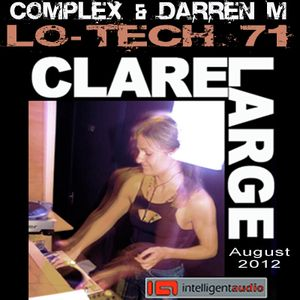 Lo-Tech 71 pt2 - Clare Large