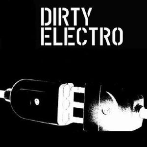 Dirty Electro Trash Mix