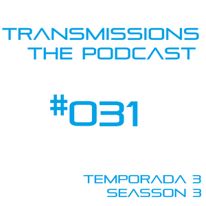 Transmissions: The Podcast Episode #031 Guest Mix by Armando Ramírez