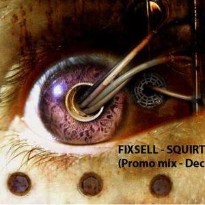 Fixsell - Squirtfield (Promo Mix-Dec 2011)