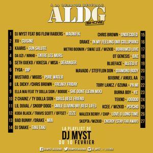 ALDGSHOW de DJ MYST aka La Legende sur Generations FM emission du 10 fevrier 2019 PART II