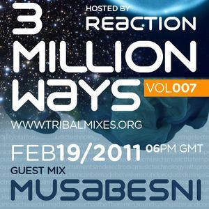 01 - Reaction - 3 Million Ways 007 @ TM Radio [ 19-feb-2011 ]