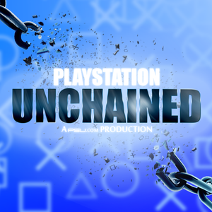 PlayStation Unchained - Episode 134 - September Divided