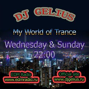 DJ GELIUS - My World of Trance #255 (11.12.2013) MWOT 255