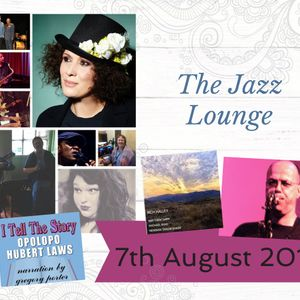 The Jazz Lounge with Grace Black 7th August 2019
