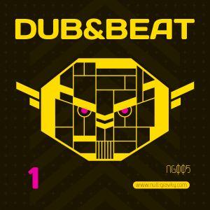 NG005 - Dub&Beat 1