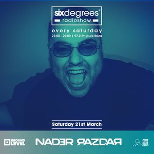 Sixdegrees Radioshow by Nader Razdar for Pure Ibiza Radio