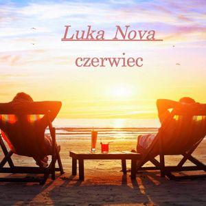 Luka Nova -Czerwiec 2017
