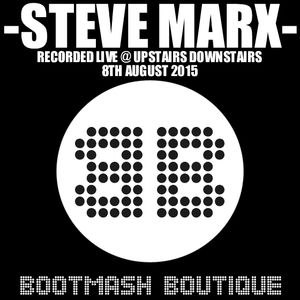 STEVE MARX - RECORDED LIVE @ UPSTAIRS DOWNSTAIRS 8th AUGUST 2015