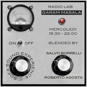 Garam Masala del 23/03/2016 - Salvo Borrelli ( regia R.Agosta) - Special sample M.Napoli.
