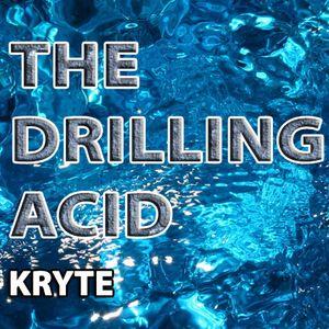 Kryte - The Drilling Acid Mixtape