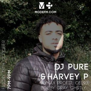 13/10/2017 - Pure & Harvey P w/ Max Profit, CE93, BOBBY GRAY and GHSTLY - Mode FM
