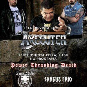 Power Thrashing Death 48 - Entrevista Axecuter